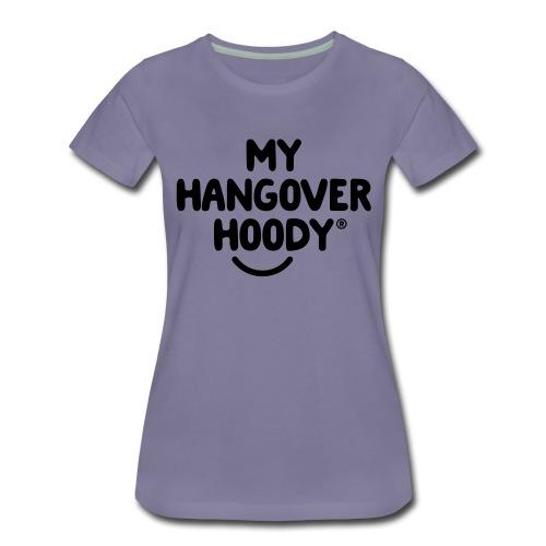 The Original My Hangover Hoody® - Women's Premium T-Shirt