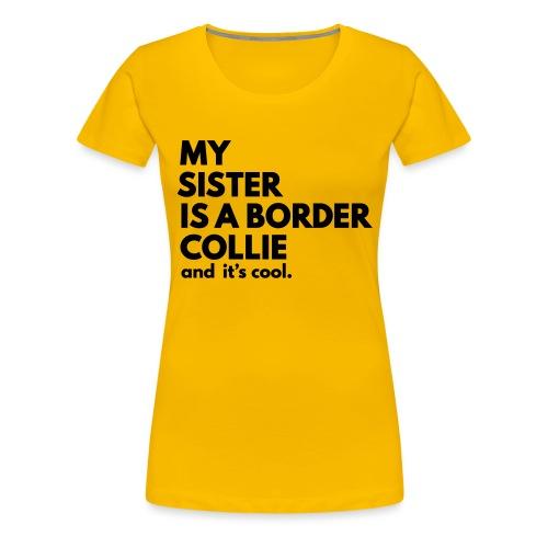 MSB_TEE_SISTER - T-shirt Premium Femme