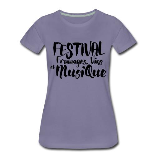 Festival Fromages, Vins et Musique - T-shirt Premium Femme