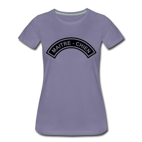 Ecusson Maitre-Chien demilune - T-shirt Premium Femme