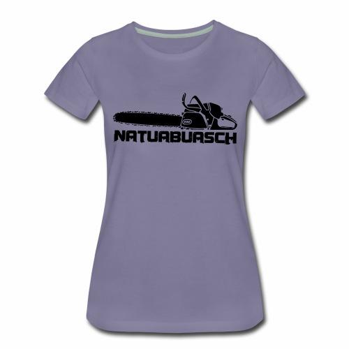 Natuabuasch Motorsäge - Frauen Premium T-Shirt