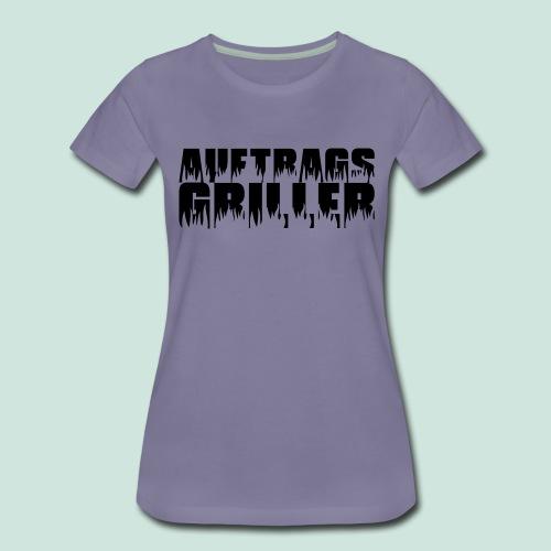 Auftragsgriller - Frauen Premium T-Shirt