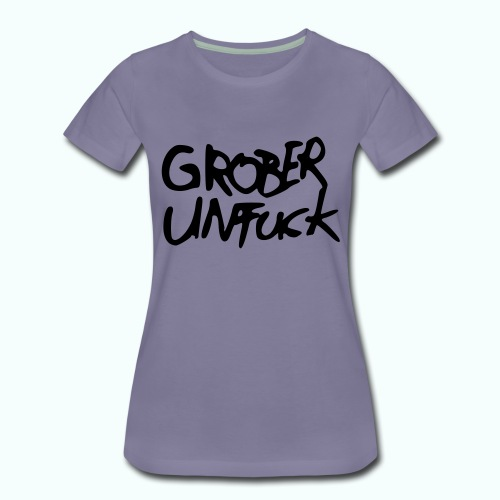 grober unfuck, alles mögliche, u.a. postfucktisch - Frauen Premium T-Shirt