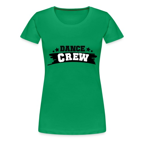 Tshit_Dance_Crew by Lattapon - Dame premium T-shirt