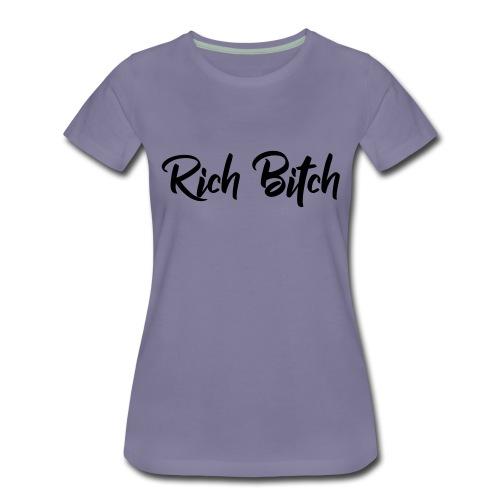Rich Bitch - Vrouwen Premium T-shirt