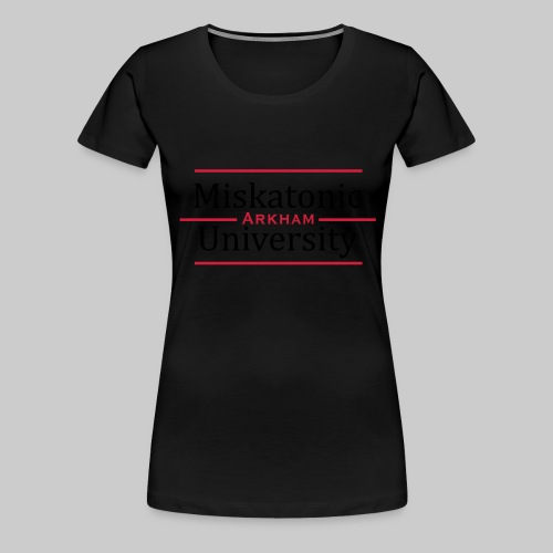 Miskatonic University - Frauen Premium T-Shirt