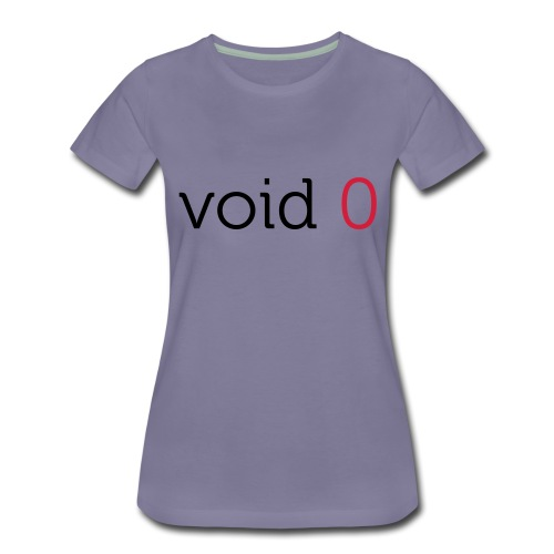 Coders Choice: void 0 Tank Top (male) - Women's Premium T-Shirt