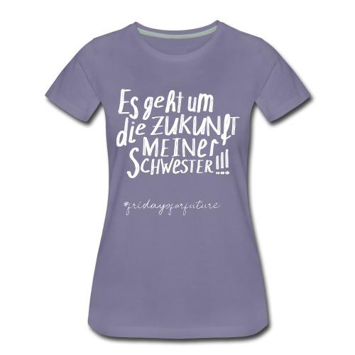 Fridays For Future | Zukunft Schwester Geschwister - Frauen Premium T-Shirt