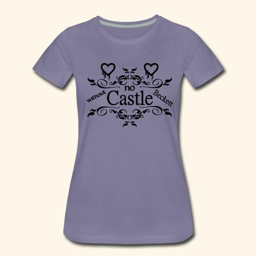 No Castle without Beckett Castle Shirts - Women's Premium T-Shirt