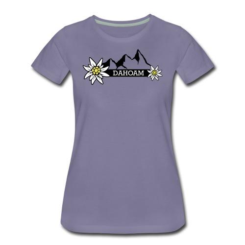 Dahoam - Frauen Premium T-Shirt