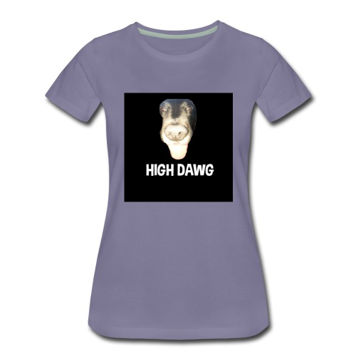 HIGH DAWG - T-Shirt - Premium T-skjorte for kvinner