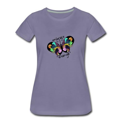 Embrace Change Butterfly - Women's Premium T-Shirt