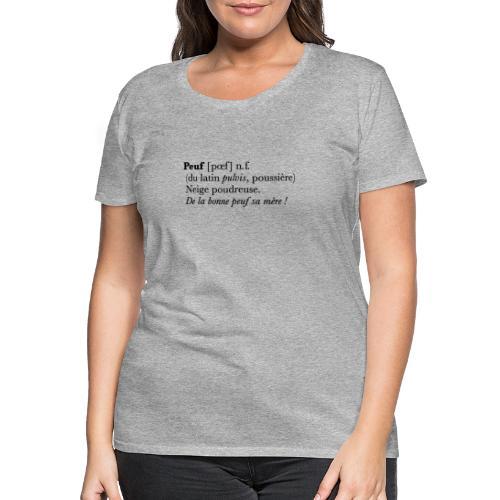 Peuf definition - black - T-shirt Premium Femme