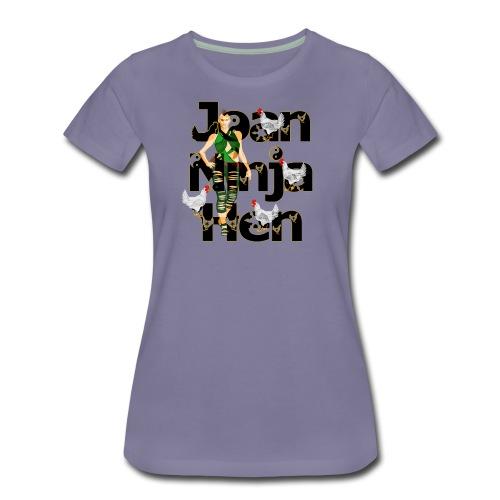 Joan Ninja Hen - Sandalen Held - Frauen Premium T-Shirt