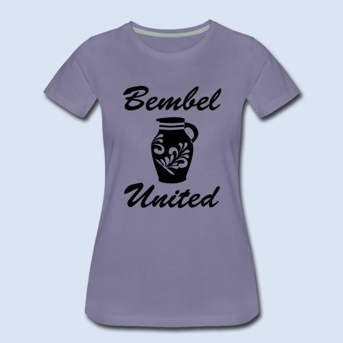 Bembel United Hessen - Frauen Premium T-Shirt