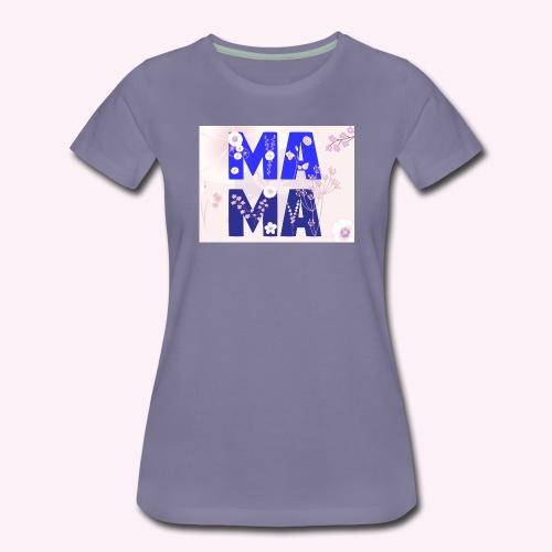 Mama, MA MA Buchstaben - Frauen Premium T-Shirt