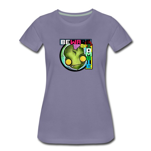 Beware of zombie - Camiseta premium mujer
