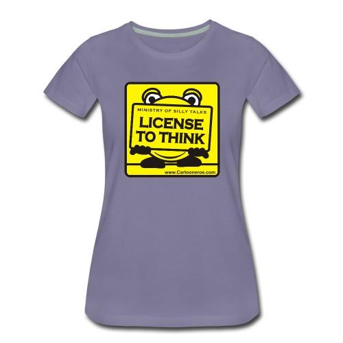 Licence to Think - Women's Premium T-Shirt