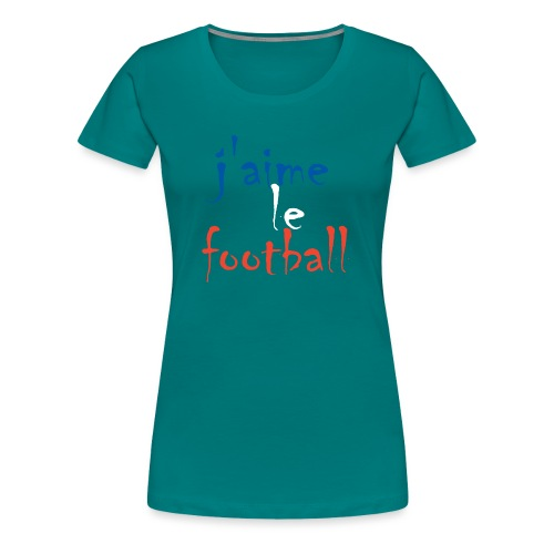 j' aime le football - Frauen Premium T-Shirt