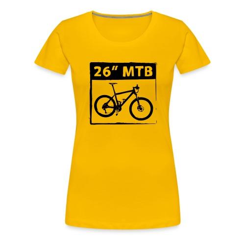 26 MTB 1C Cut - Frauen Premium T-Shirt