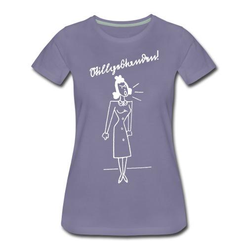 Stillgestanden! - Frauen Premium T-Shirt