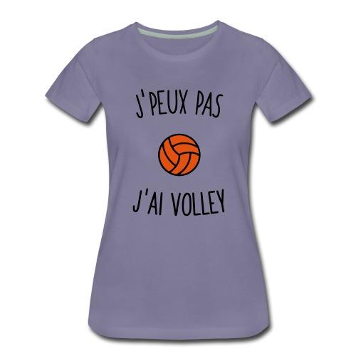 J'peux pas j'ai volley - T-shirt Premium Femme