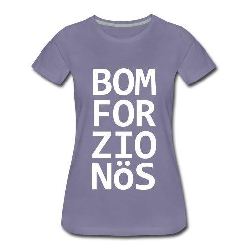 Bomforzionös schwarz vierzeilig - Frauen Premium T-Shirt