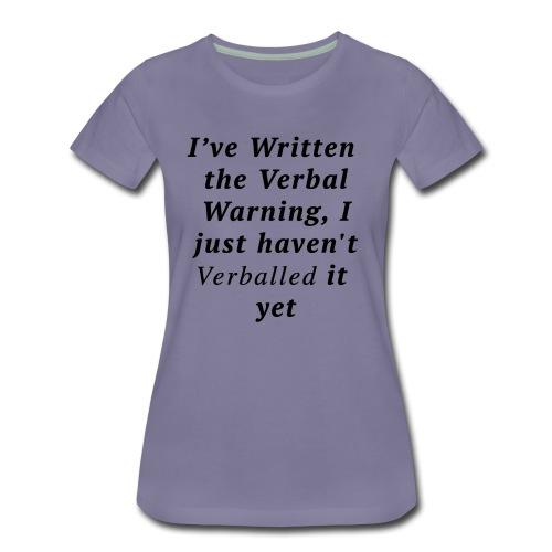 Verballed-Warning - Women's Premium T-Shirt