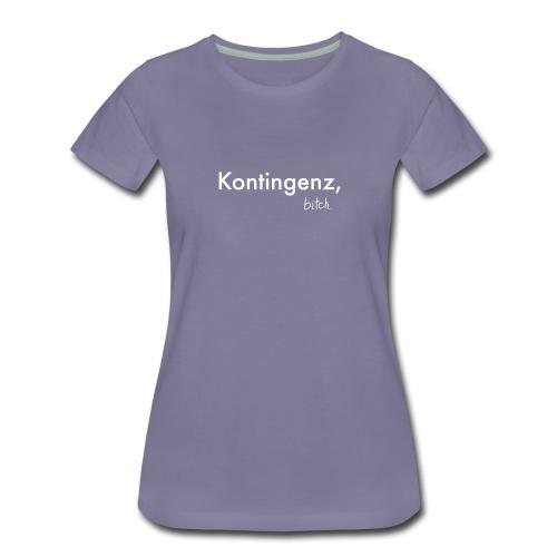 Kontingenz bitch Luhmann - Frauen Premium T-Shirt