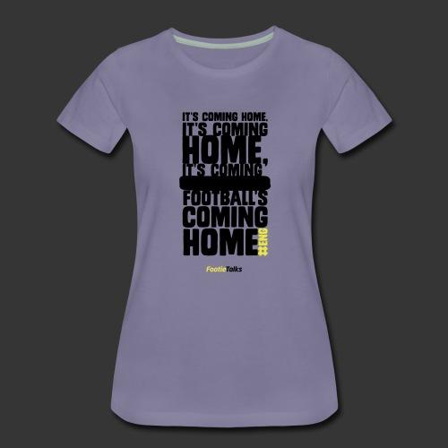 FootieTalks® home - Women's Premium T-Shirt