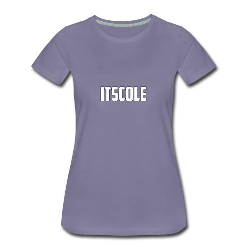 ItsCole - Women's Premium T-Shirt