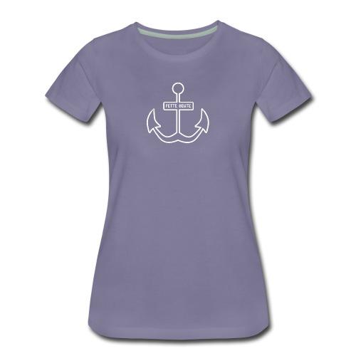 Kapuzenpulli Fette Beute-Anker - Frauen Premium T-Shirt