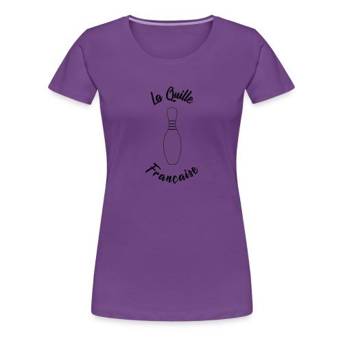 La quille Française Simple Noir - T-shirt Premium Femme