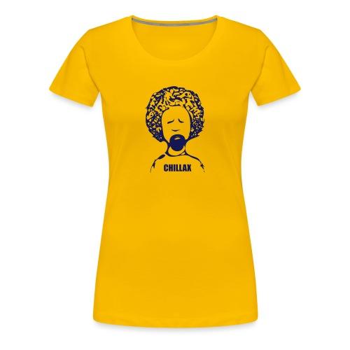 Chillax - Women's Premium T-Shirt