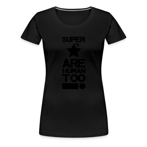Inspired This! - Human Too! - Women's Premium T-Shirt
