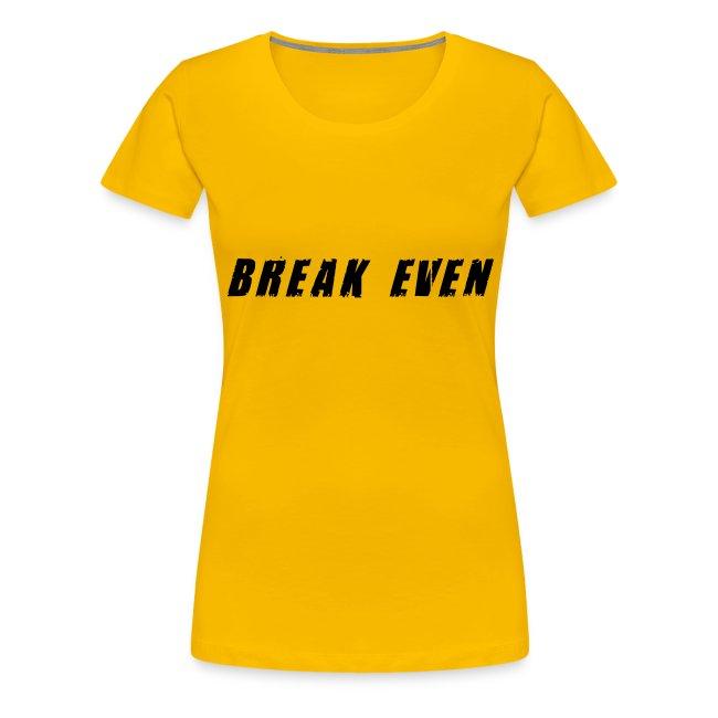 Break Even Black tekst