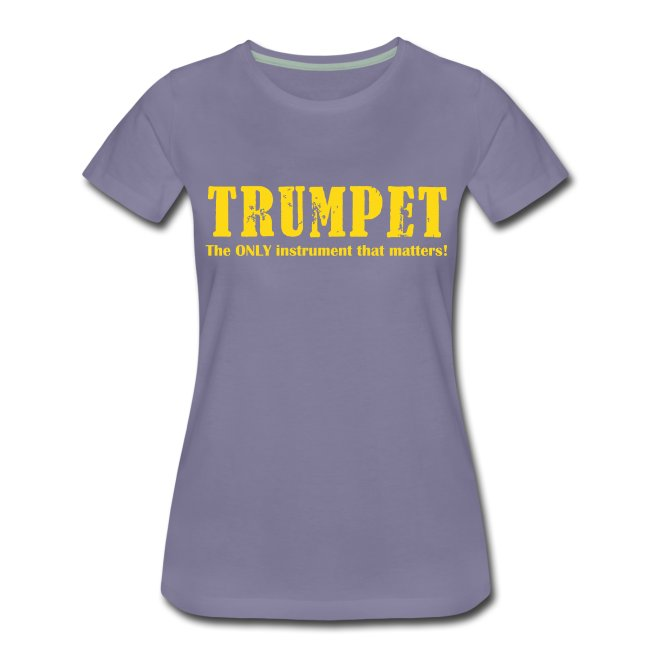 Trumpet, The ONLY instrum