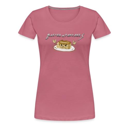 Master of pancakes - Camiseta premium mujer