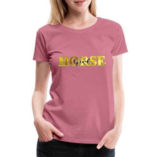 Horsegirl Reiten Pferde Geschenk - Frauen Premium T-Shirt