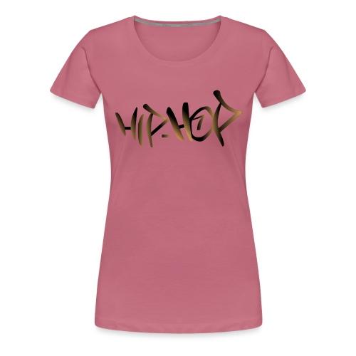 Hip-Hop Tag écriture. - T-shirt Premium Femme
