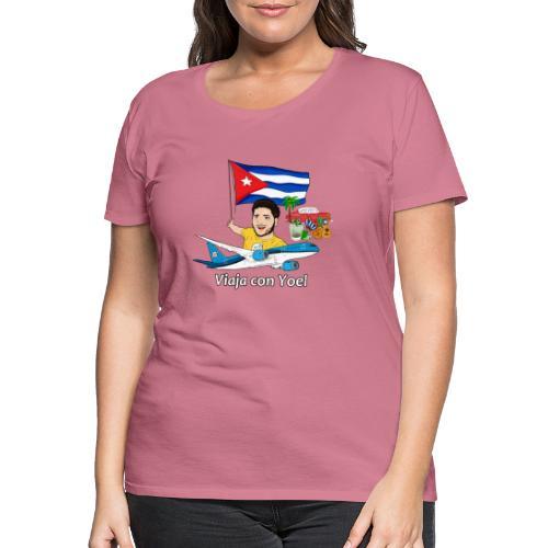 Cuba - Viaja con Yoel - Camiseta premium mujer