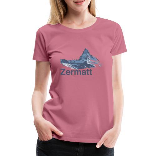 Zermatt Switzerland - Frauen Premium T-Shirt