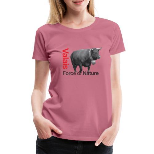 Naturgewalt - Kuh von Hérens Wallis - Frauen Premium T-Shirt