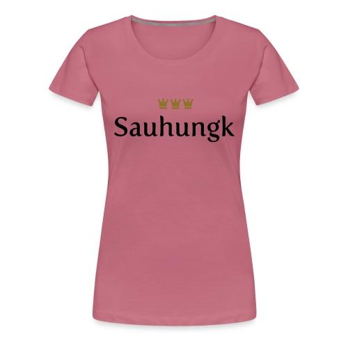Sauhungk (Köln/Kölsch/Karneval) - Frauen Premium T-Shirt