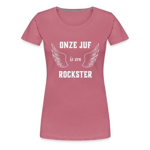 onze juf is stoer - Vrouwen Premium T-shirt