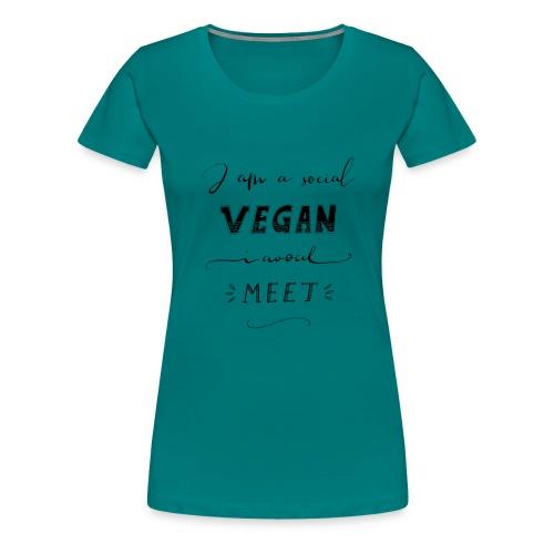 Social Vegan - Frauen Premium T-Shirt