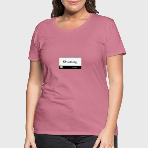 Self-medication - Vrouwen Premium T-shirt