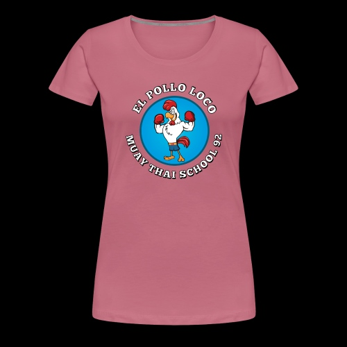 MTS92 EL POLLO LOCO FINAL 2 - T-shirt Premium Femme