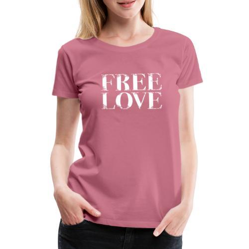Freie Liebe Free Love - Frauen Premium T-Shirt