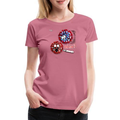 The vaccine ... and now? - Women's Premium T-Shirt